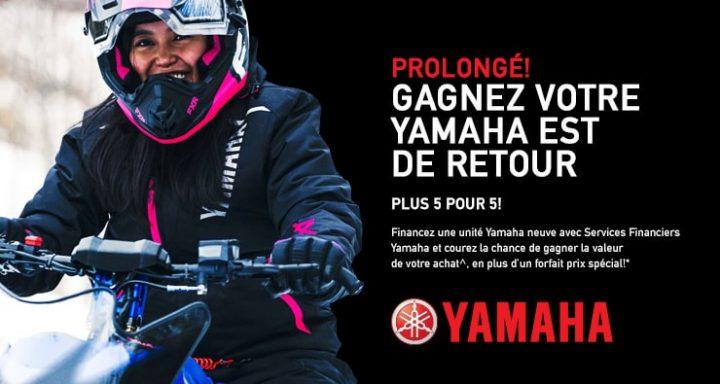 Courez la chance de gagner votre Yamaha!